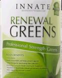 Renewal Greens